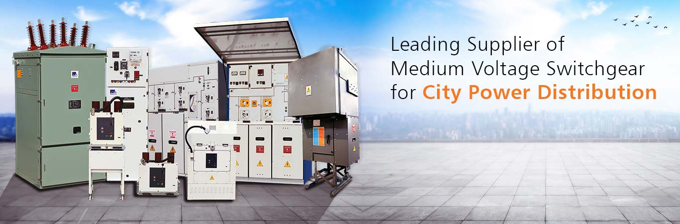 Leading Supplier of Medium Voltage Switchgear for Power Distribution